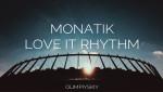 """Концерт MONATIK """"LOVE IT Ритм"""""""